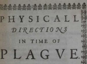 Physicall Directions in Time of Plague